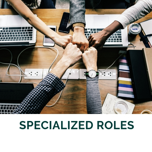 Specialized Roles