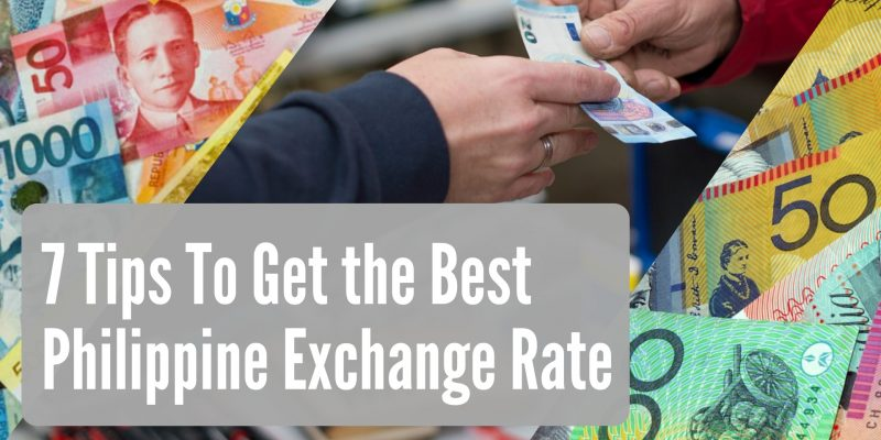 7 Tips to Get the Best Philippine Exchange Rate