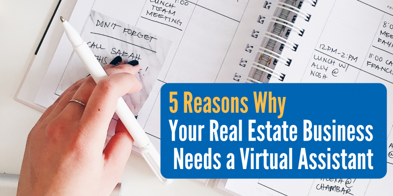 5 Reasons Why Your Real Estate Business Needs a Virtual Assistant
