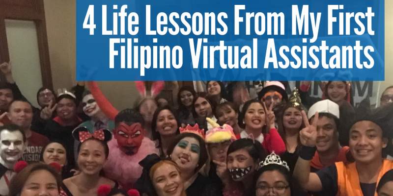 4 Life Lessons From My Filipino Virtual Assistants