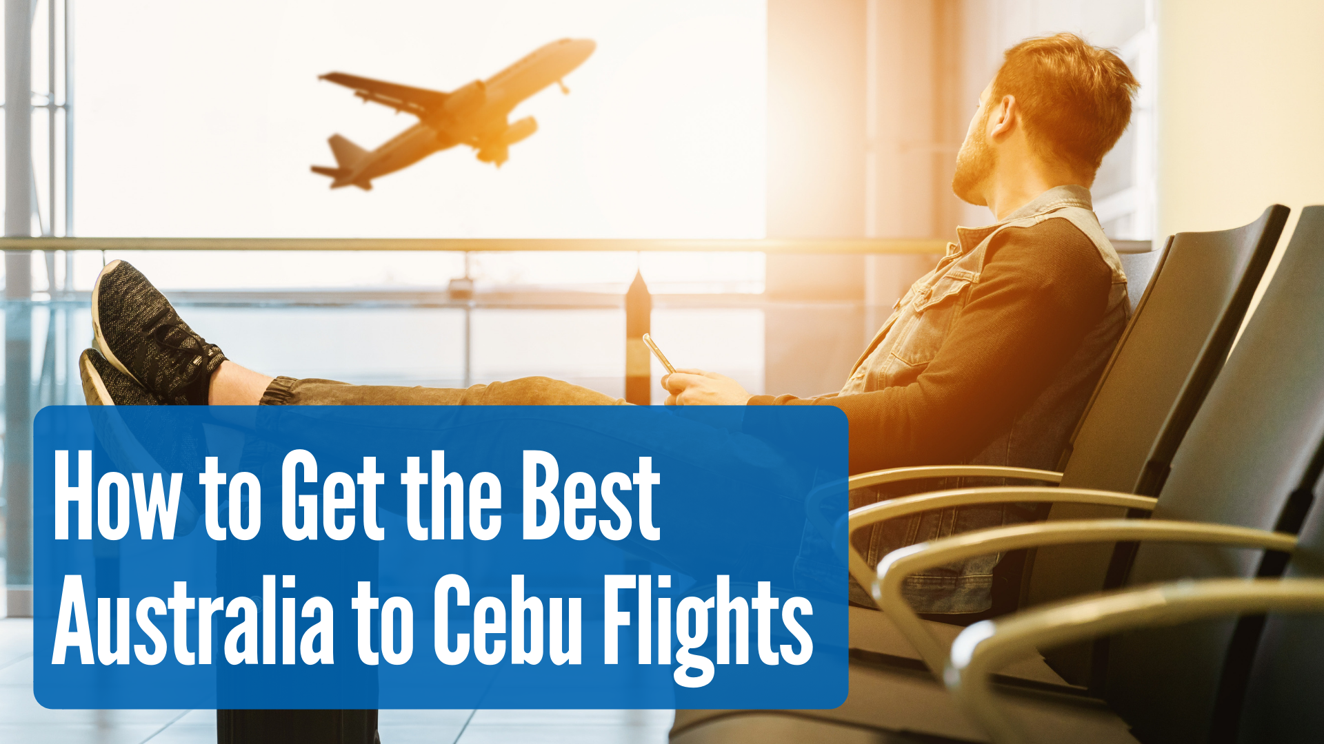 How to Get the Best Australia to Cebu Flights